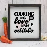 COOKING IS LOVE MADE EDIBLE<br>15 x 15 cm