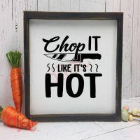 CHOP IT LIKE IT'S HOT<br>15 x 15 cm