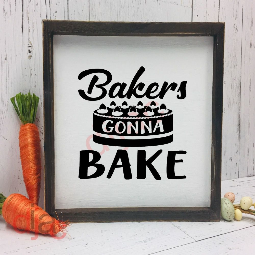 BAKERS GONNA BAKE VINYL DECAL