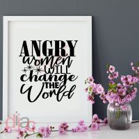 ANGRY WOMEN WILL CHANGE THE WORLD<br>15 x 15 cm