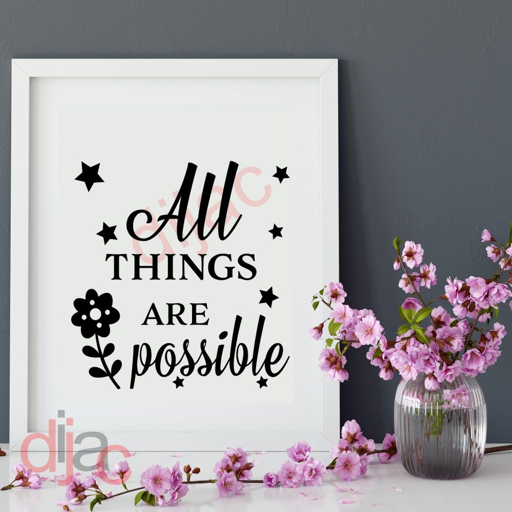 ALL THINGS ARE POSSIBLE15 x 15 cm