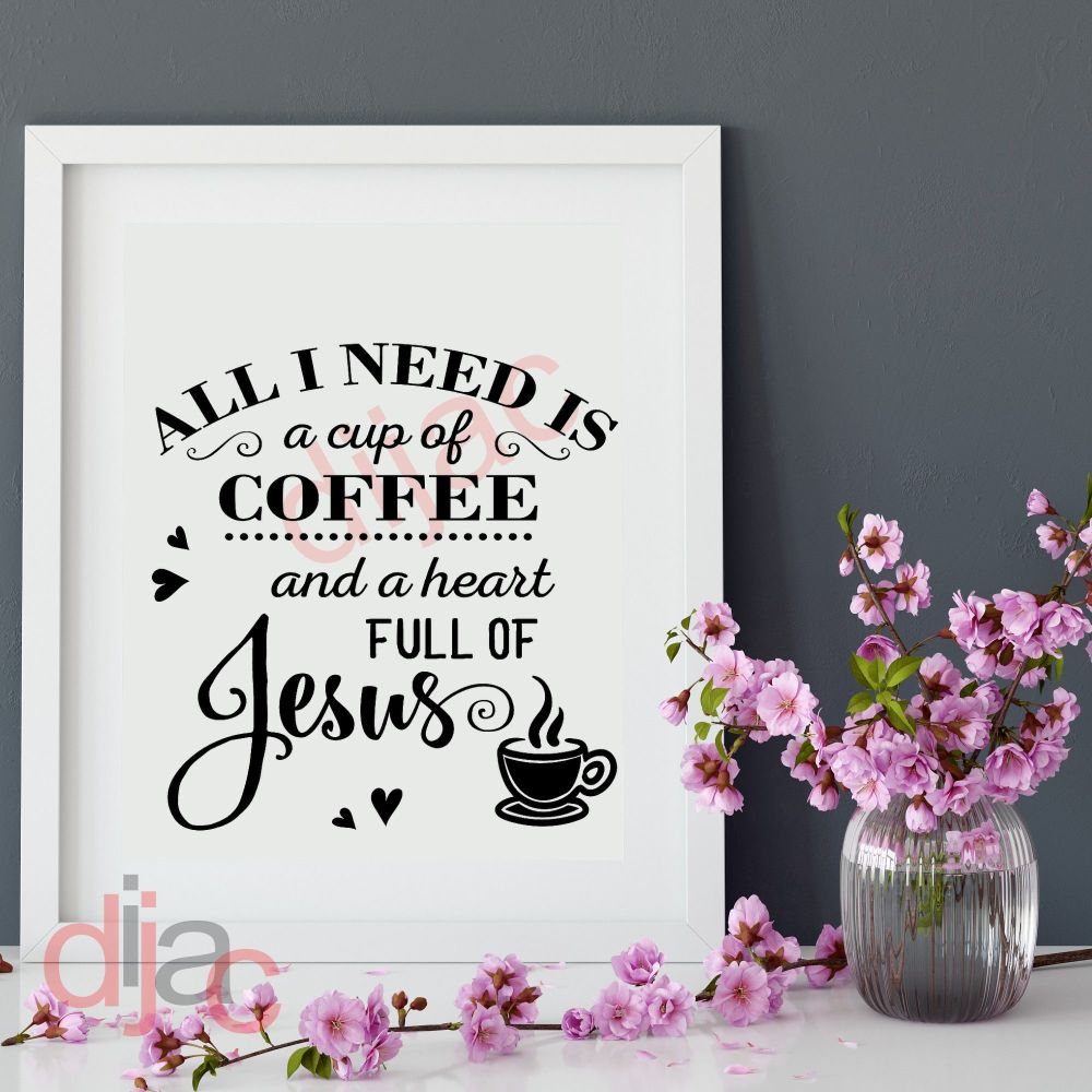 COFFEE AND JESUS VINYL DECAL