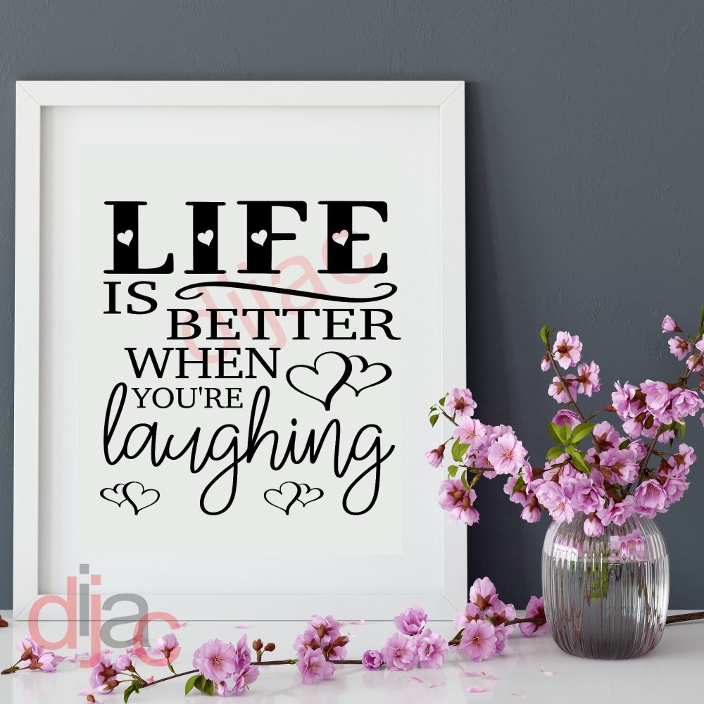 LIFE IS BETTER WHEN YOU'RE LAUGHING VINYL DECAL