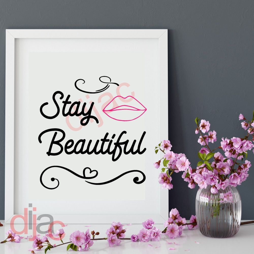 STAY BEAUTIFUL VINYL DECAL