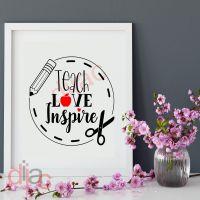 TEACH LOVE INSPIRE<br>15 x 15 cm
