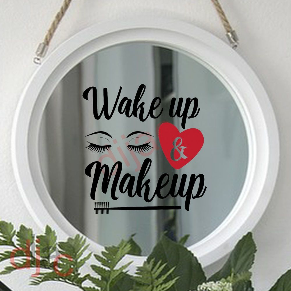WAKE UP AND MAKEUP (D1) 15 x 15 cm