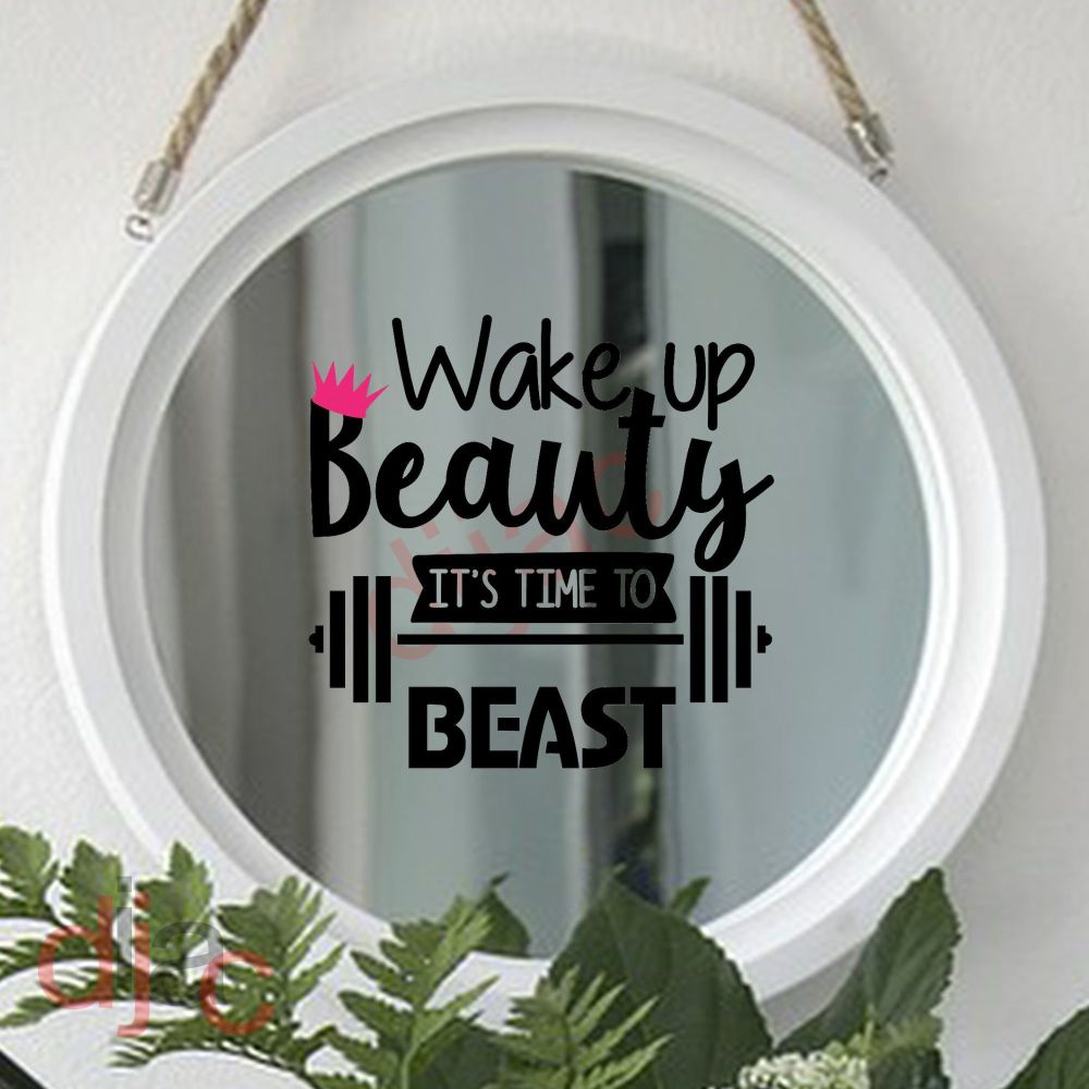 WAKE UP BEAUTY, TIME TO BEAST 15 x 15 cm