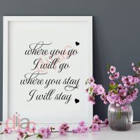 WHERE YOU GO I WILL GO<br>15 x 15 cm