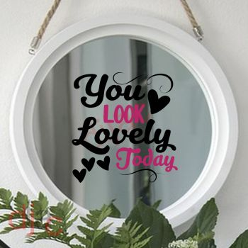 YOU LOOK LOVELY TODAY 15 x 15 cm