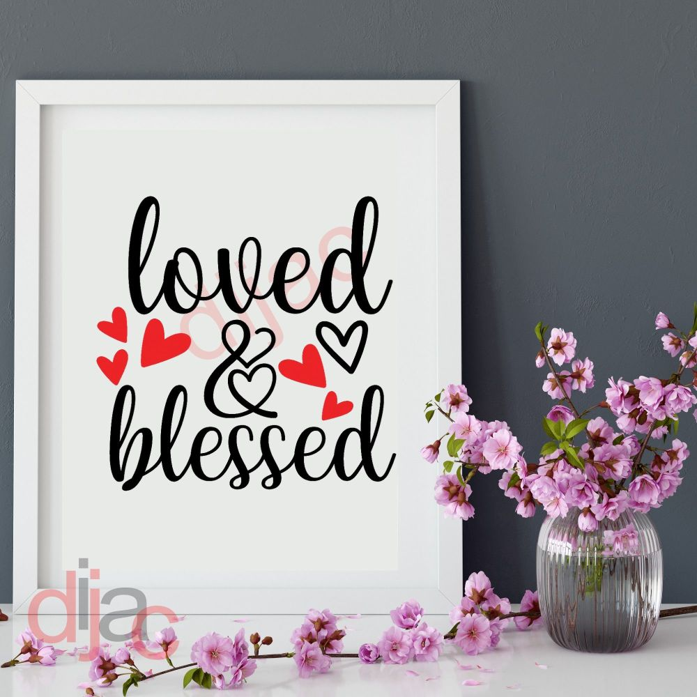 LOVED AND BLESSED 15 x 15 cm