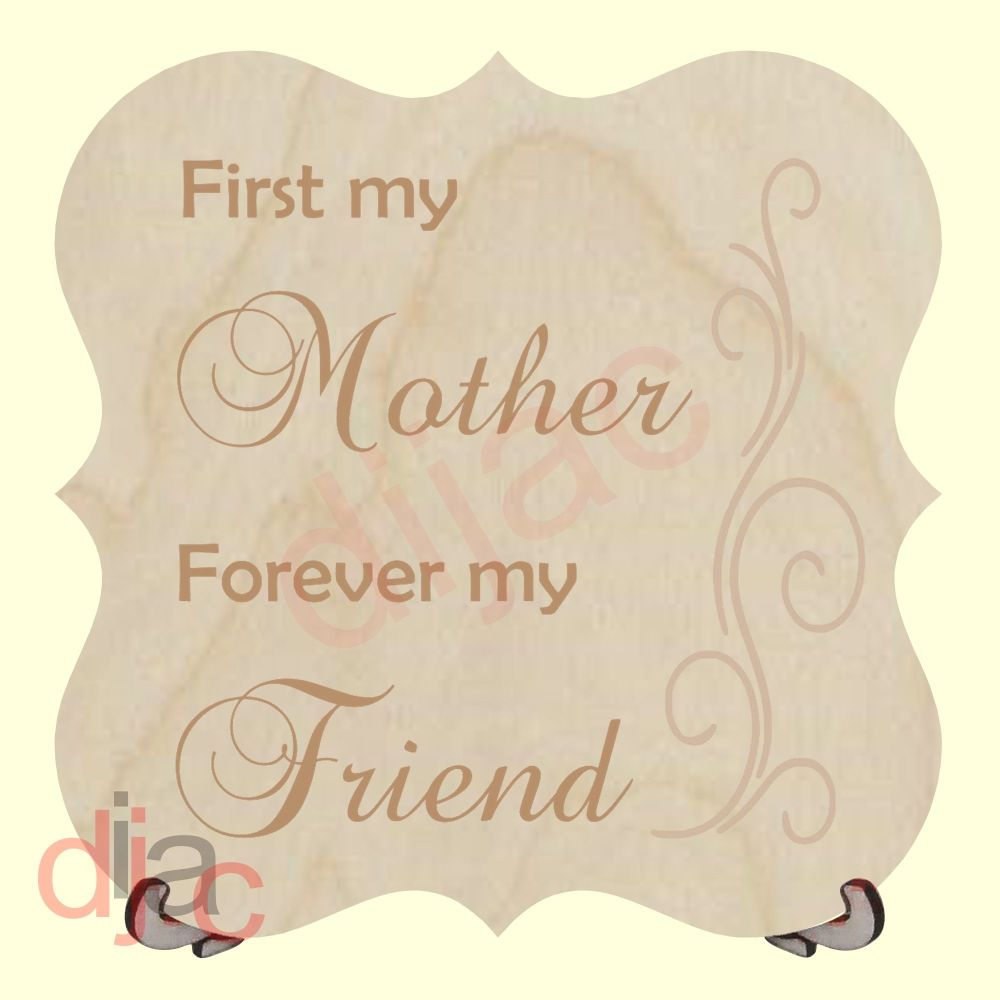 FIRST MY MOTHER PLAQUE