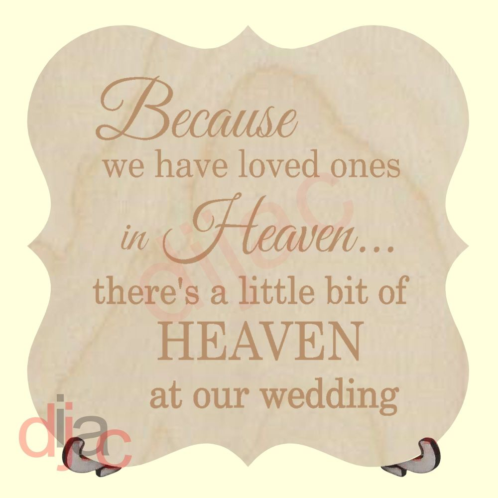 HEAVEN AT OUR WEDDING PLAQUE