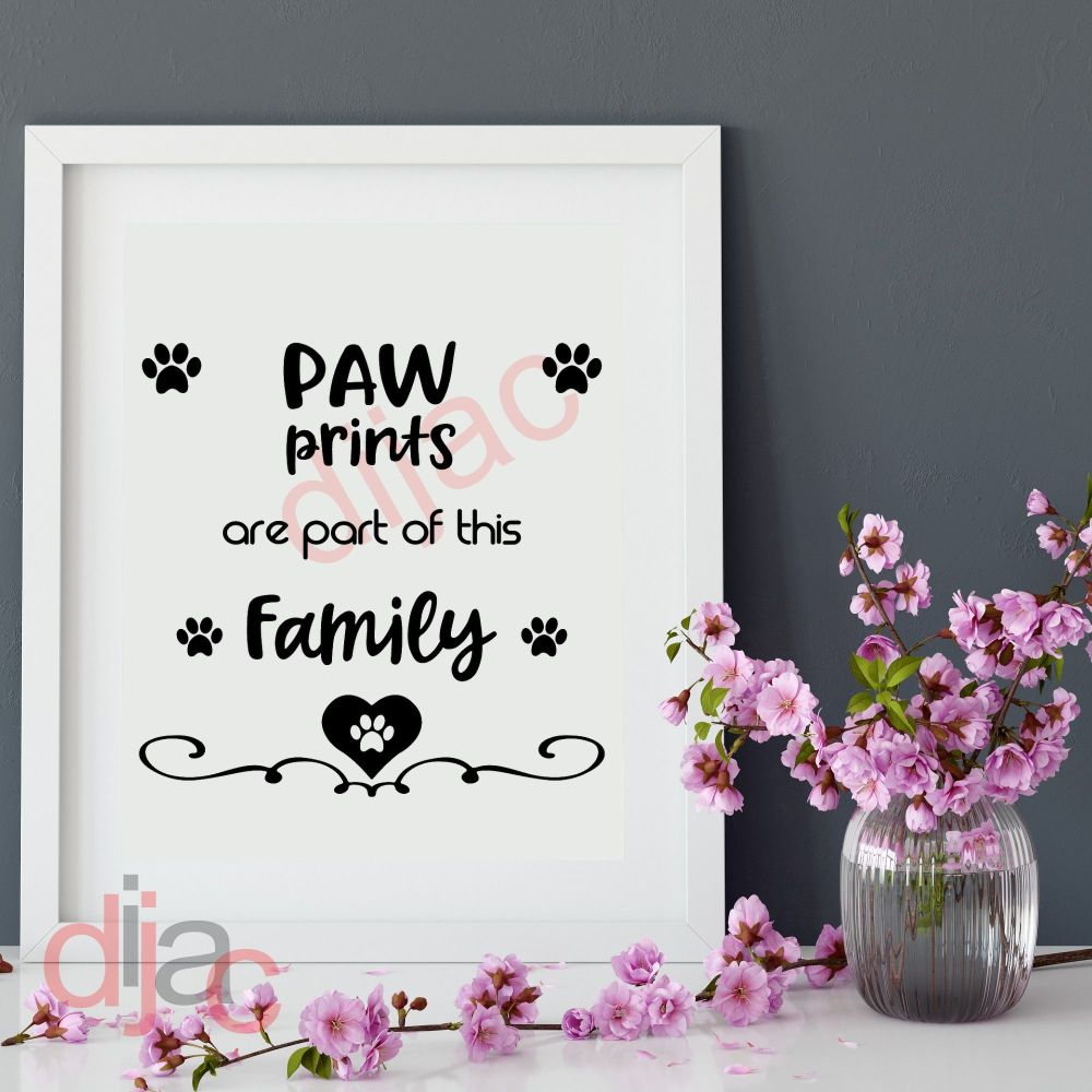 PAW PRINTS ARE PART OF THIS FAMILY 15 x 15 cm