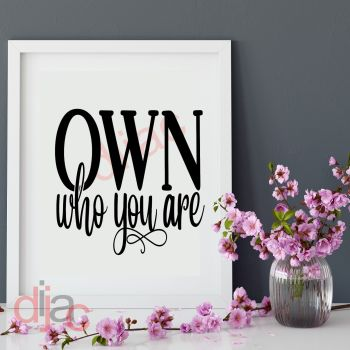 OWN WHO YOU ARE15 x 15 cm