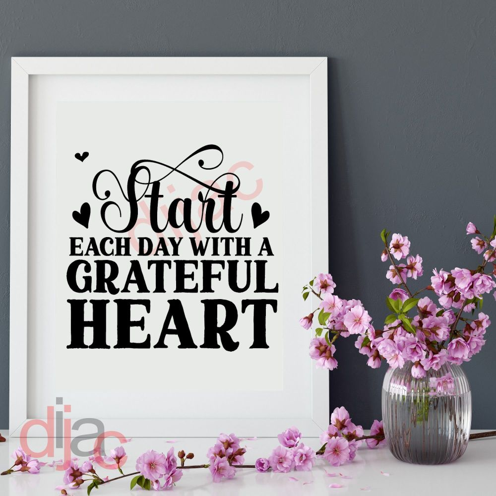 START EACH DAY WITH A GRATEFUL HEARTbr>15 x 15 cm