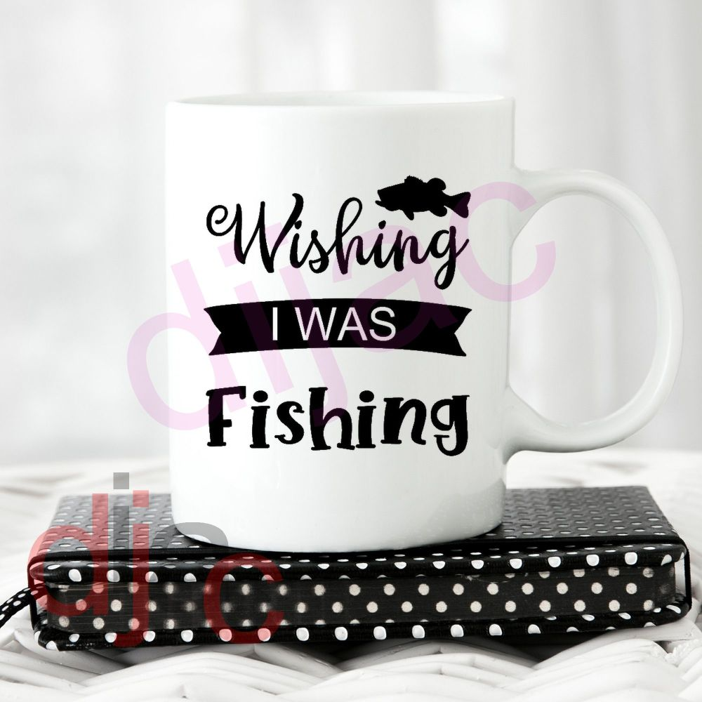 WISHING I WAS FISHING<br>8 x 8.5 cm
