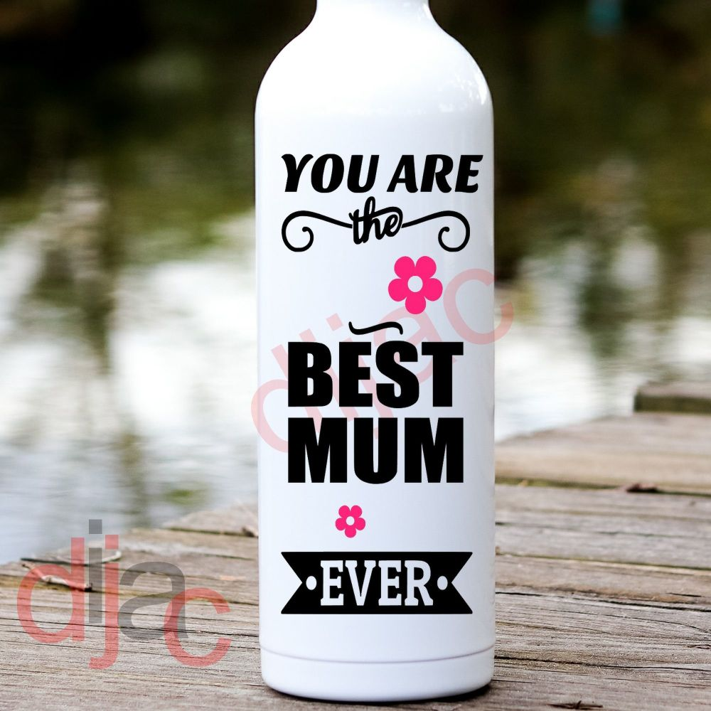 YOU ARE THE BEST MUM EVER<br>8 x 17.5 cm