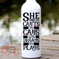 SHE TURNED HER CAN'TS INTO CANS<br>8 x 17.5 cm