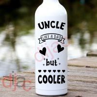 UNCLE. LIKE A DAD BUT COOLER<br>8 x 17.5 cm