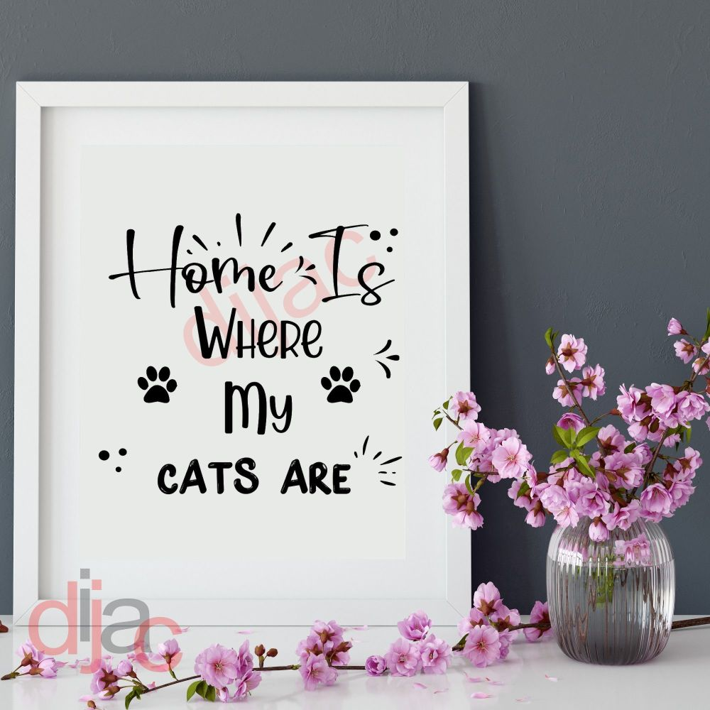 HOME IS WHERE MY CATS ARE<br>15 x 15 cm