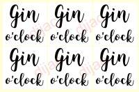 GIN O'CLOCK X 6<br>7.5 x 7.5 cm