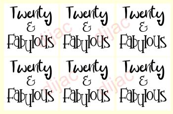 TWENTY & FABULOUS x 67.5 x 7.5 cm