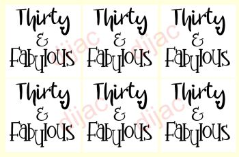 THIRTY & FABULOUS x 67.5 x 7.5 cm