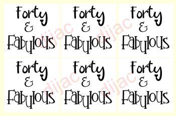 FORTY & FABULOUS x 67.5 x 7.5 cm