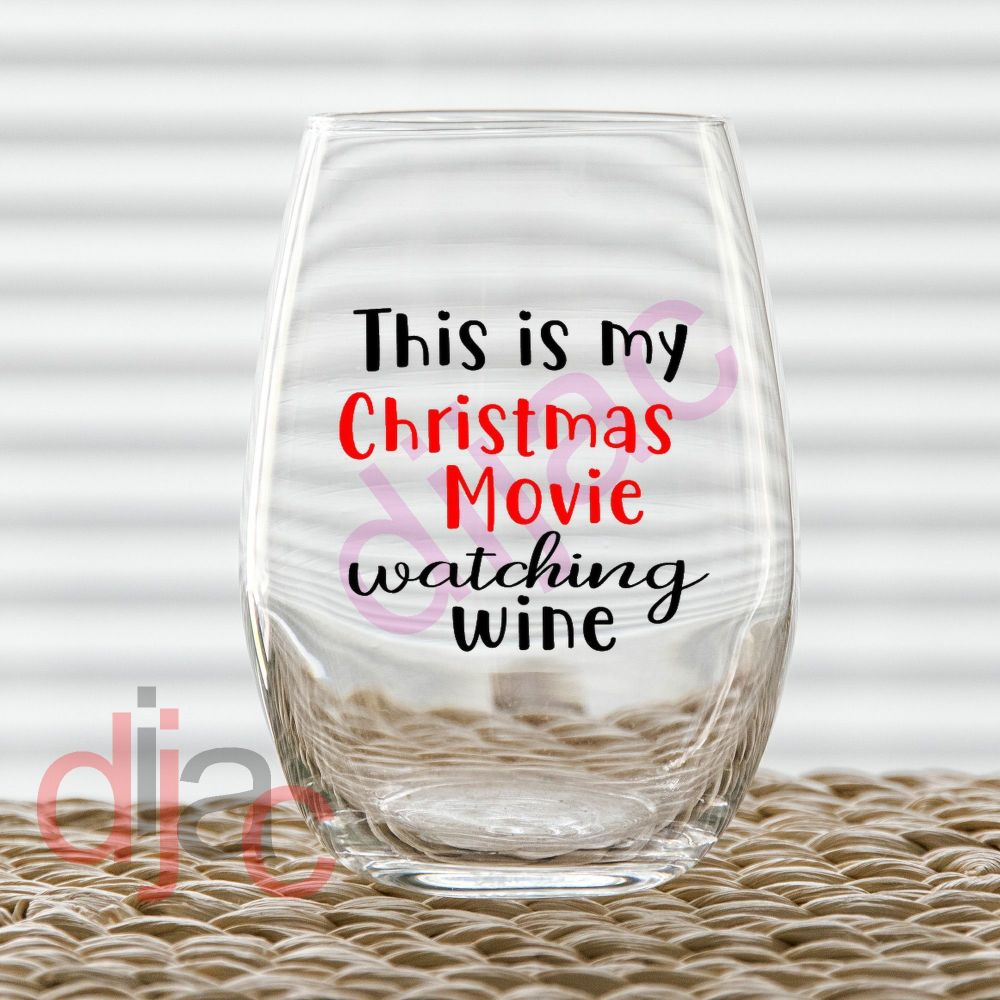 CHRISTMAS MOVIE WATCHING WINE<br>7.5 x 7.5 cm decal