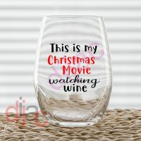 CHRISTMAS MOVIE WATCHING WINE<br>2 colour<br>7.5 x 7.5 cm decal