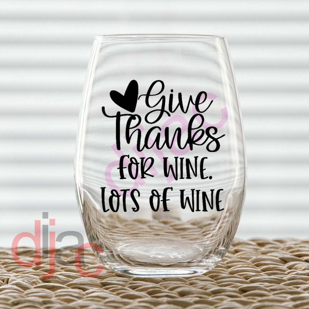 GIVE THANKS FOR WINE<br>7.5 x 7.5 cm decal