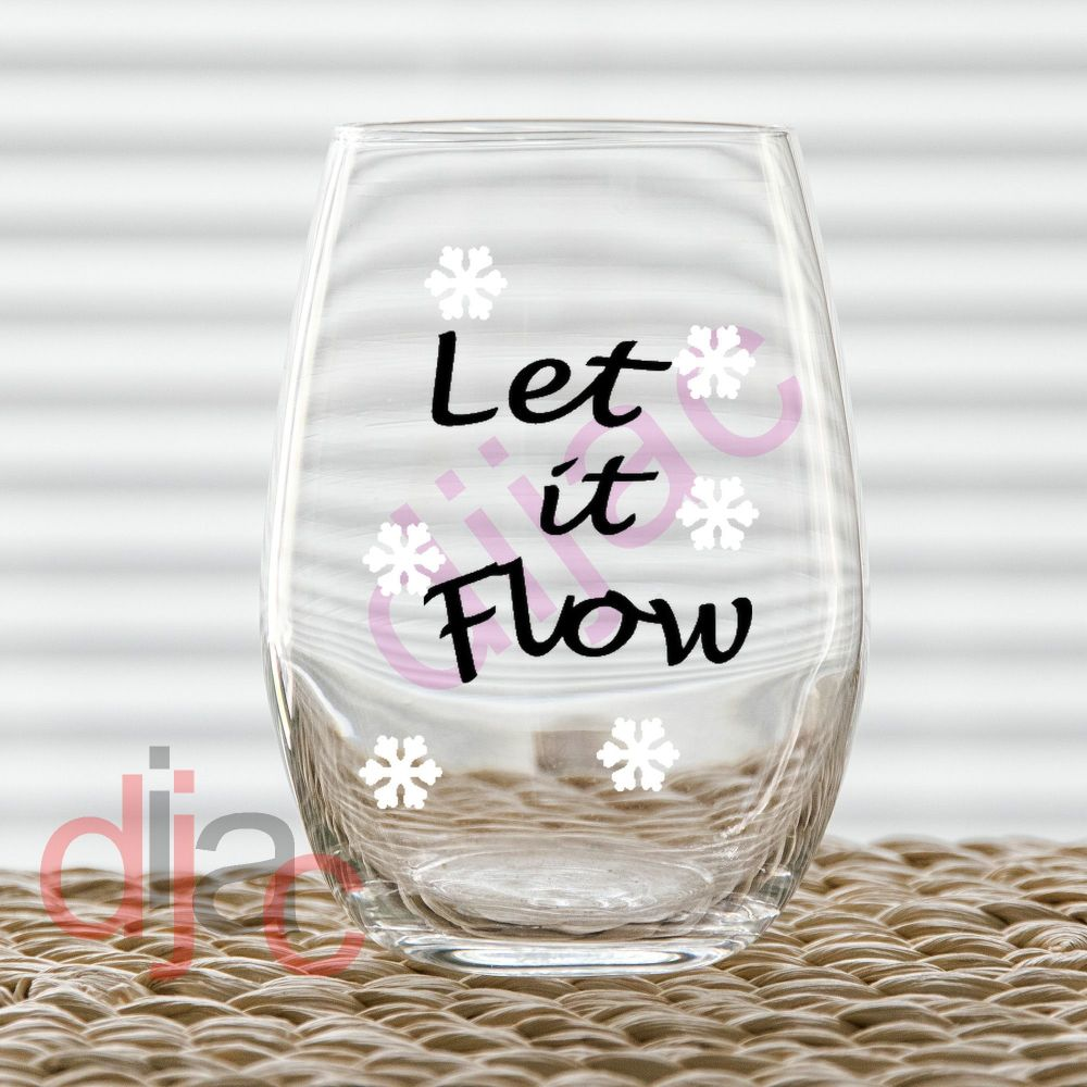 LET IT FLOW<br>6.5 x 6.5 cm decal