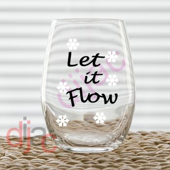 LET IT FLOW6.5 x 6.5 cm decal