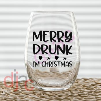 MERRY DRUNK I'M CHRISTMAS7.5 x 7.5 cm decal