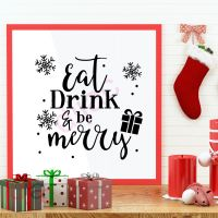 EAT DRINK AND BE MERRY (D1)<br>15 x 15 cm