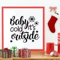 BABY IT'S COLD OUTSIDE (D3)<br>15 x 15 cm