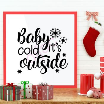 BABY IT'S COLD OUTSIDE (D3)15 x 15 cm