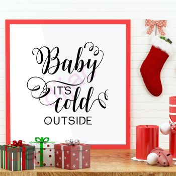 BABY IT'S COLD OUTSIDE (D1)15 x 15 cm