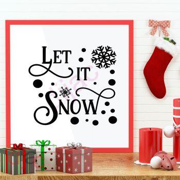 LET IT SNOW (D2)15 x 15 cm
