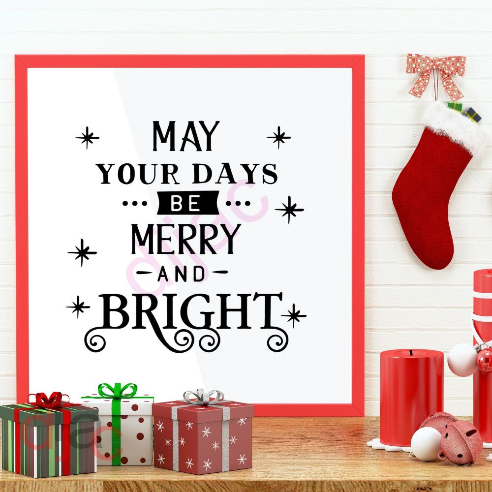 MAY YOUR DAYS BE MERRY AND BRIGHT (D2)<br>15 x 15 cm