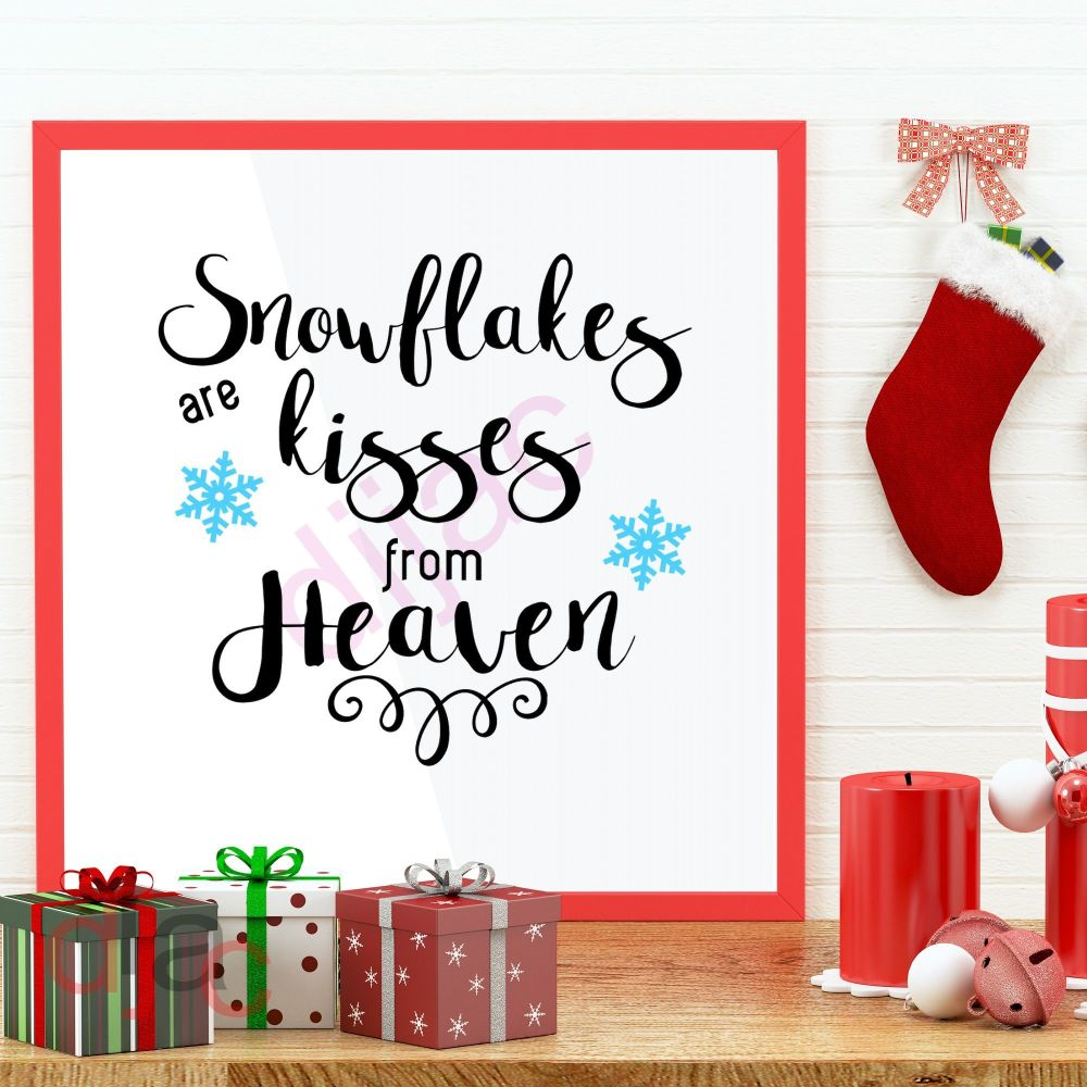 SNOWFLAKES ARE KISSES FROM HEAVEN<br>15 x 15 cm