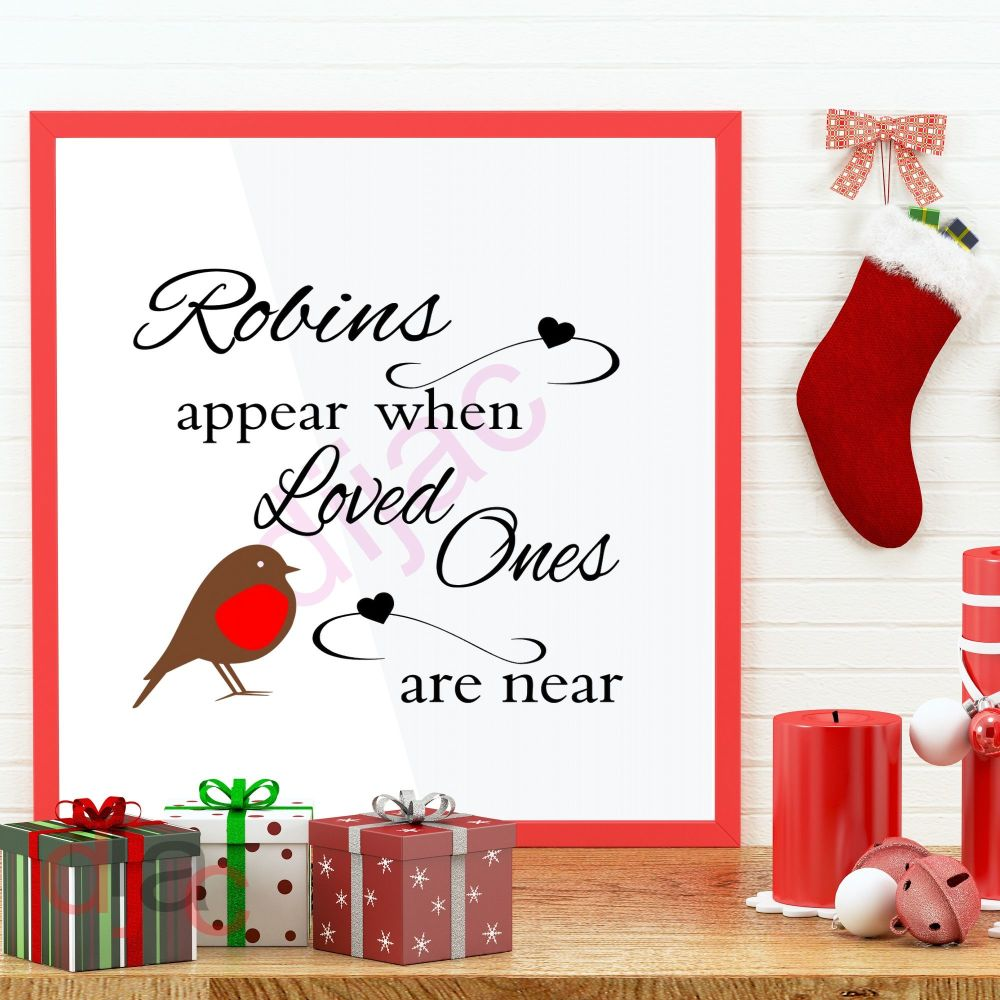 ROBINS APPEAR WHEN LOVED ONES ARE NEAR<br>15 x 15 cm