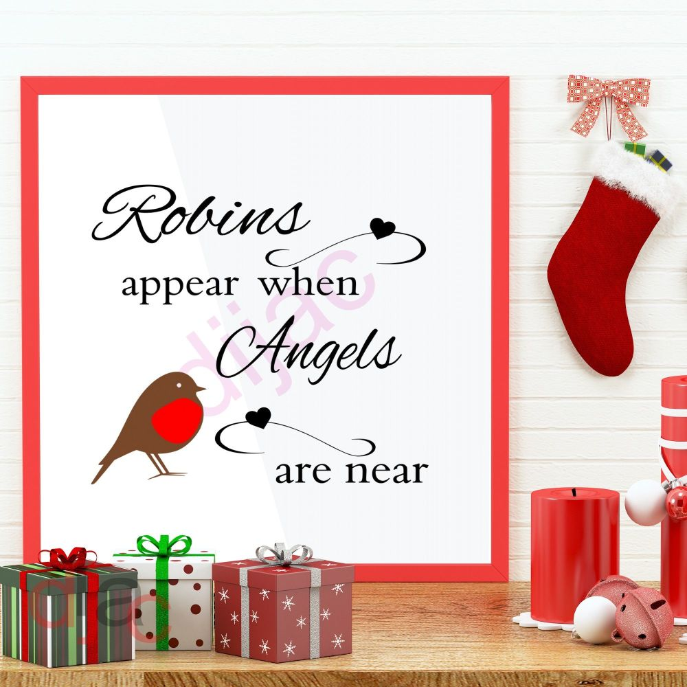 ROBINS APPEAR WHEN ANGELS ARE NEAR15 x 15 cm