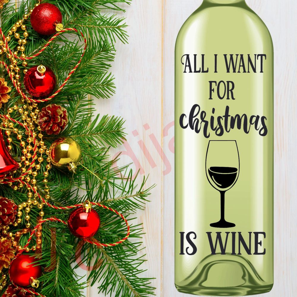 ALL I WANT FOR CHRISTMAS IS WINE8 x 17.5 cm decal