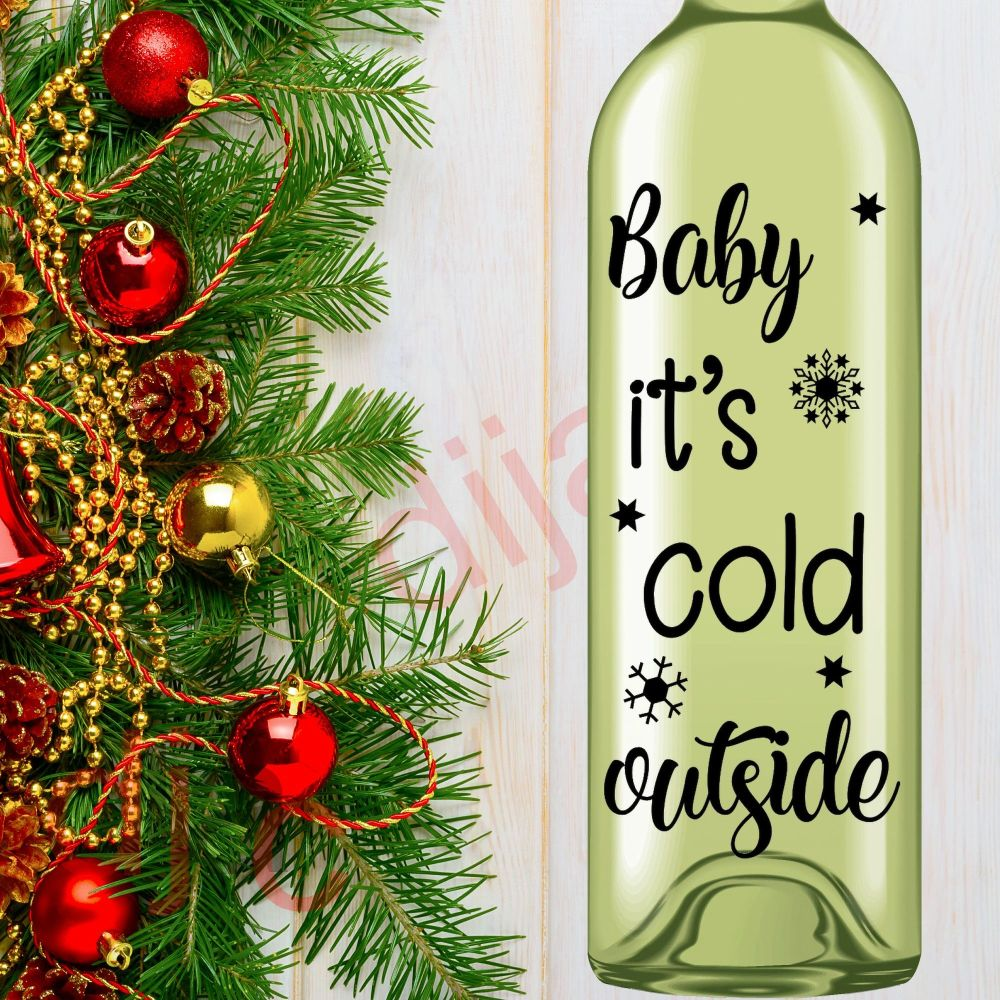 BABY IT'S COLD OUTSIDE (D1)<br>8 x 17.5 cm decal