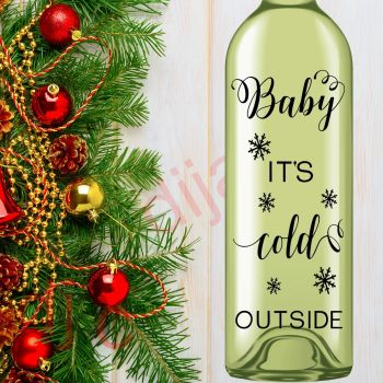 BABY IT'S COLD OUTSIDE (D2)8 x 17.5 cm decal