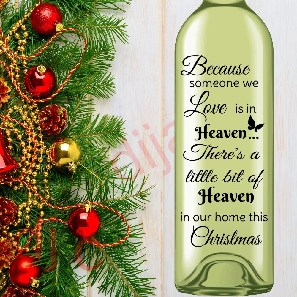 BECAUSE SOMEONE WE LOVE IS IN HEAVEN<br>8 x 17.5 cm decal