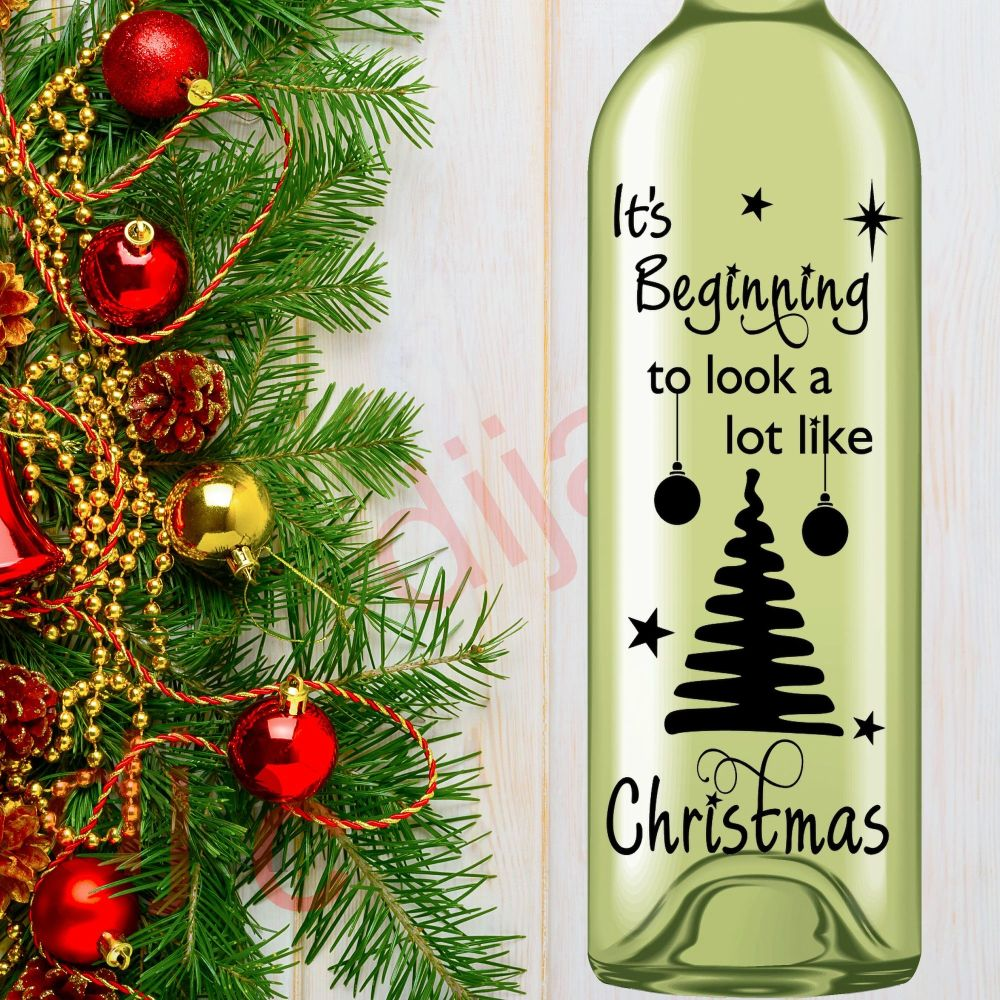 IT'S BEGINNING TO LOOK A LOT LIKE CHRISTMAS<br>8 x 17.5 cm decal