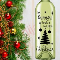IT'S BEGINNING TO LOOK A LOT LIKE CHRISTMAS (D2)<br>8 x 17.5 cm decal