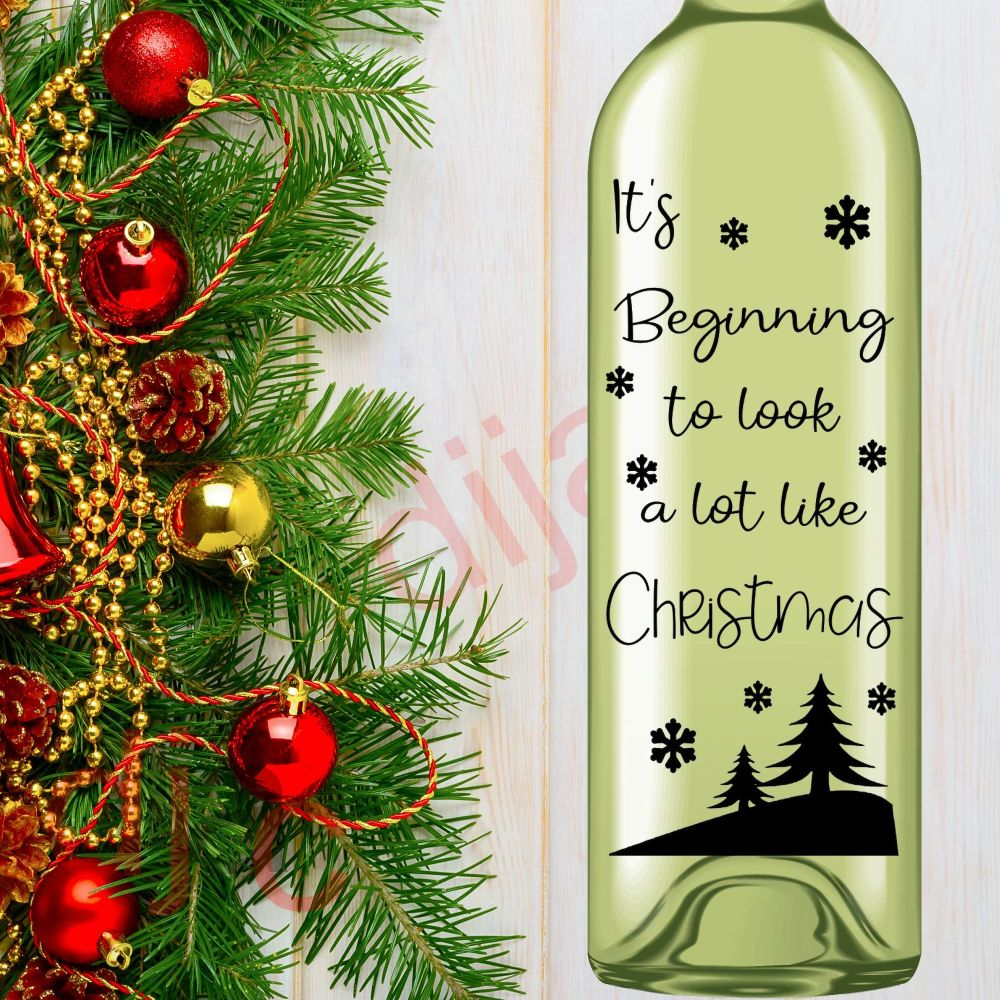 IT'S BEGINNING TO LOOK A LOT LIKE CHRISTMAS (D1)8 x 17.5 cm decal